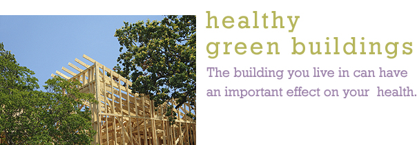 Healthy Green Buildings