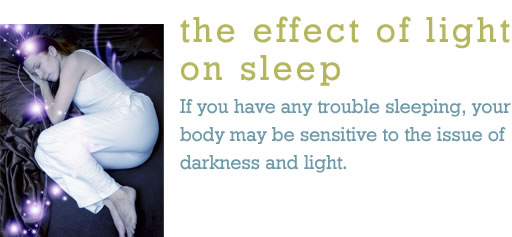 Sleep, Effect of Light on