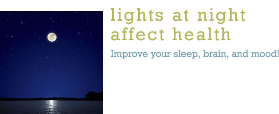 Lights at Night Affect Health