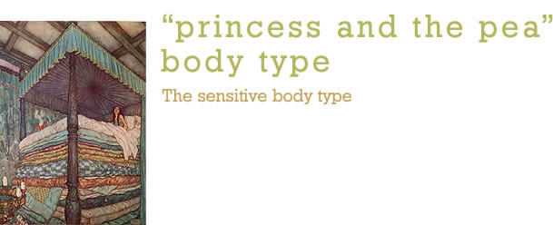 """Princess and the Pea"" Body Type"