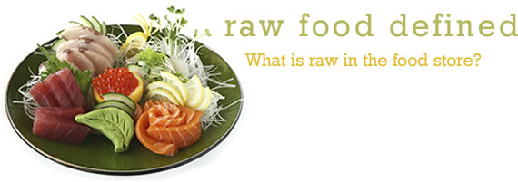 Raw Food Defined